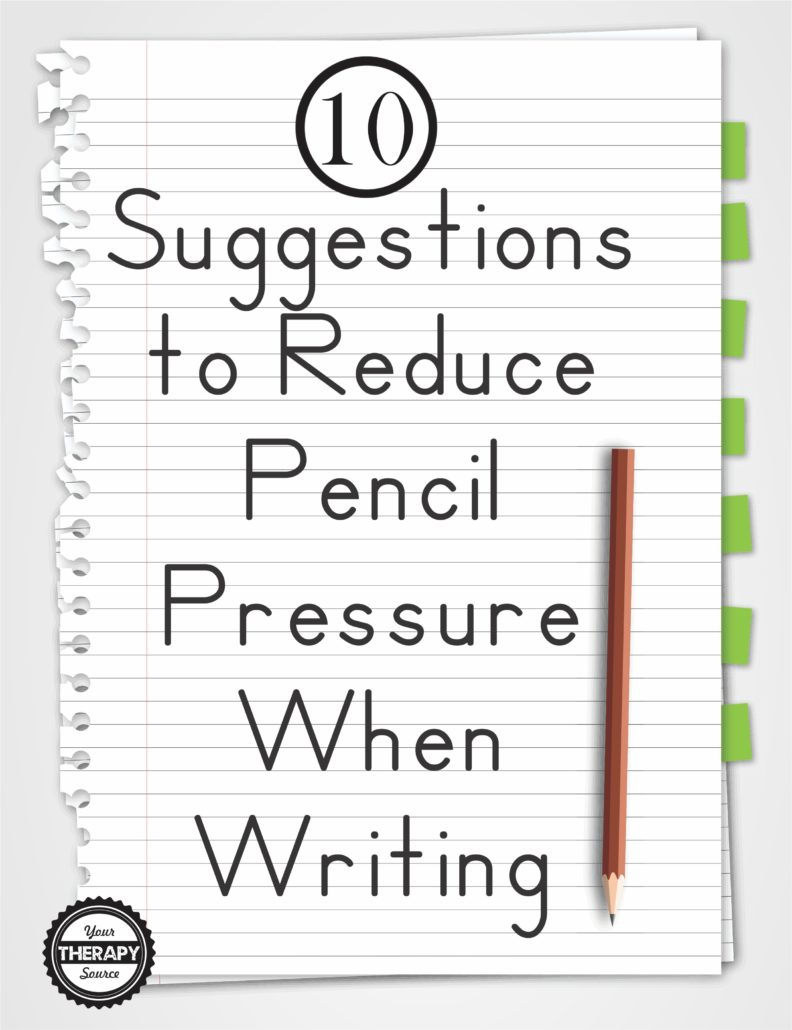 10 Suggestions To Reduce Pencil Pressure When Writing - Your Therapy | Handwriting Without Tears Worksheets Free Printable
