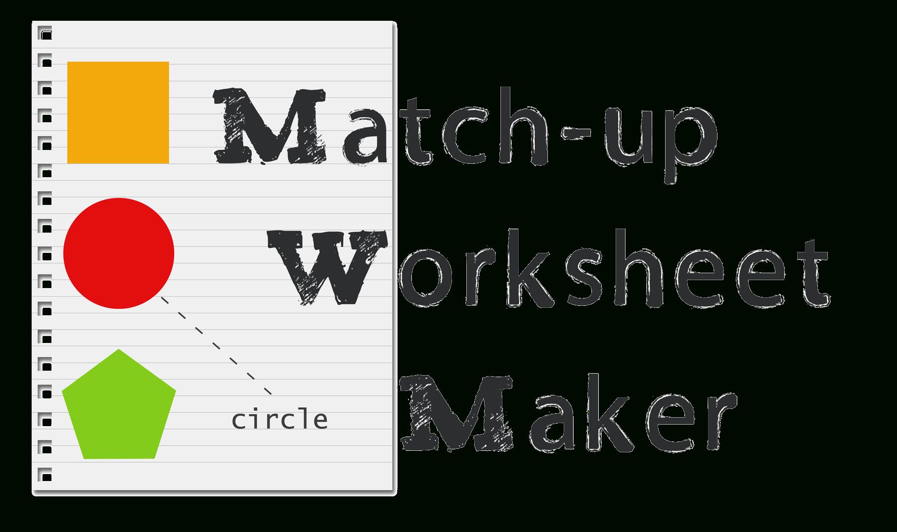 Matching Worksheet Maker: Create Custom Printable Worksheets - Make | Printable Worksheet Maker