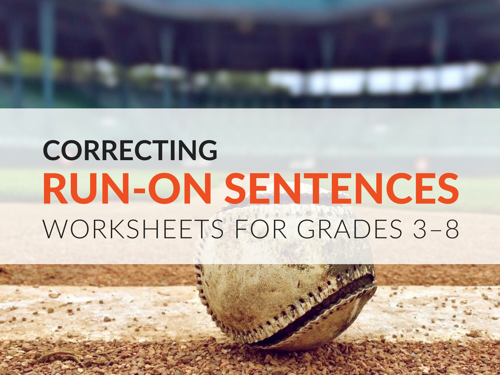 Run-On Sentence Practice Activity For Students, Grades 3–8 | Free Printable Worksheets On Run On Sentences