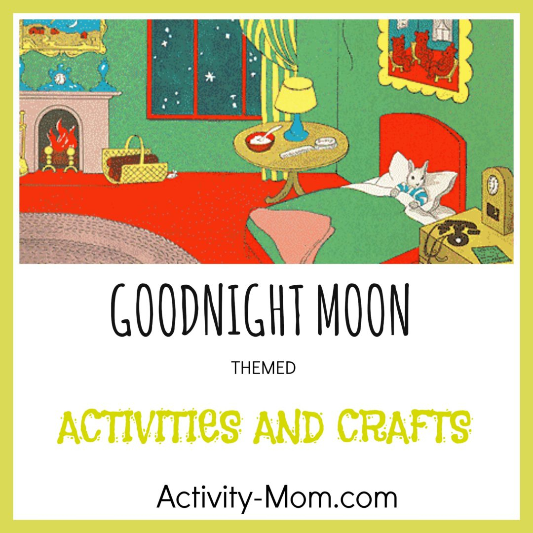 The Activity Mom - Goodnight Moon Activities - The Activity Mom | Goodnight Moon Printable Worksheets